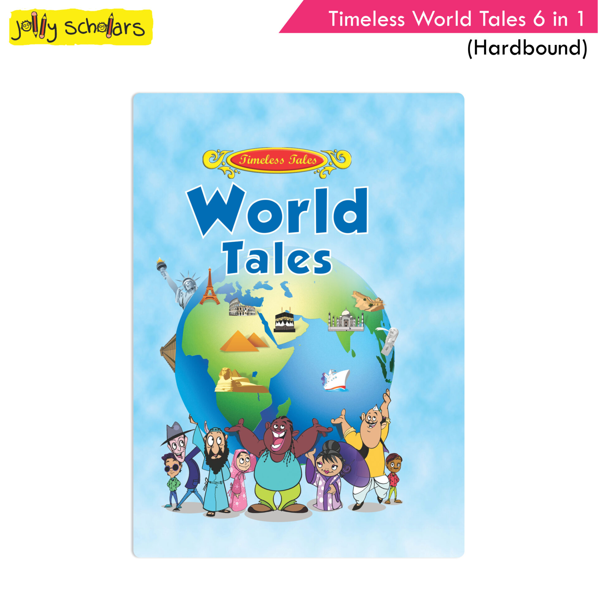 Jolly Scholars Timeless World Tales 6 in 1 Hard Bound 1