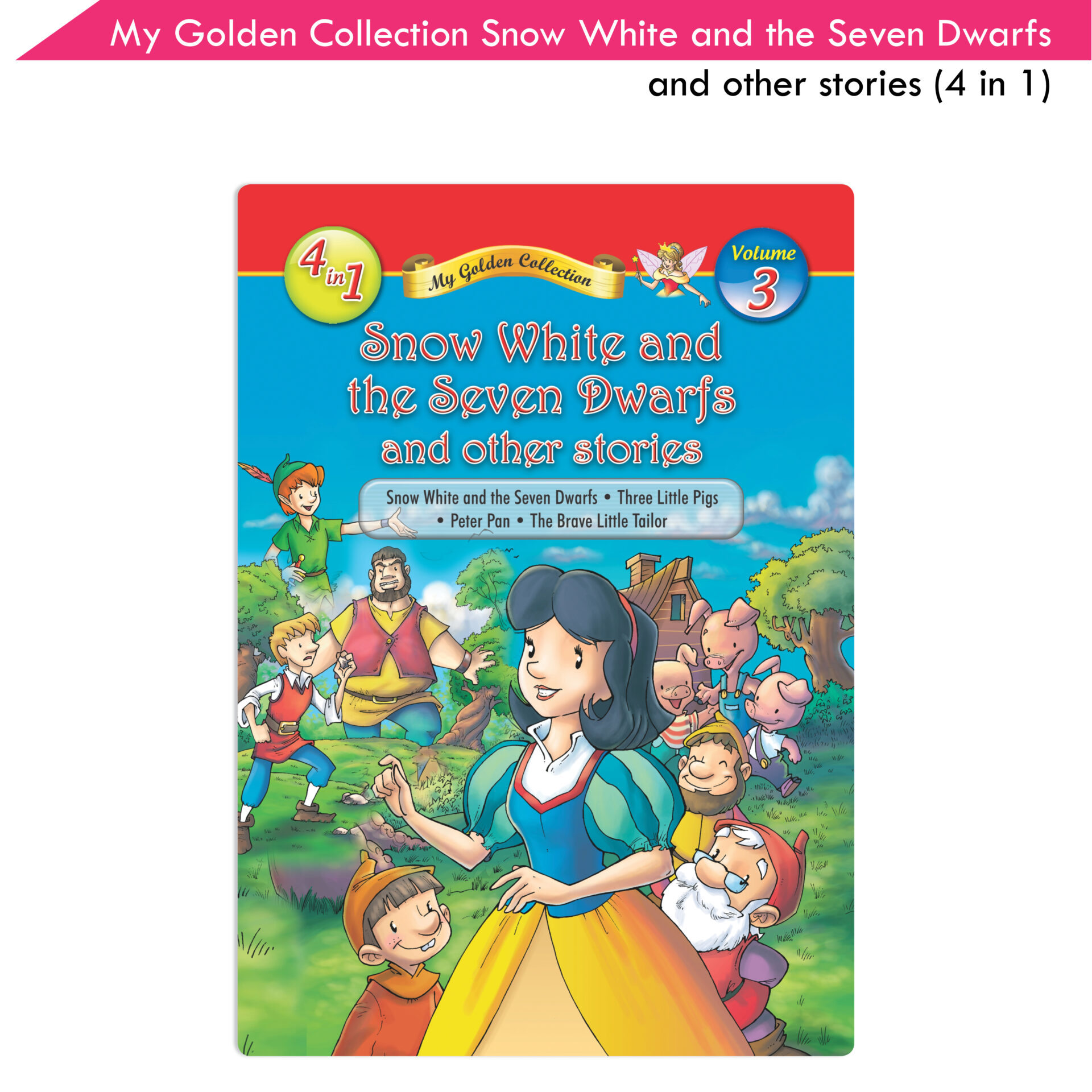 My Golden Collection Volume 3 Snow White and the Seven Dwarfs and Other Stories 1