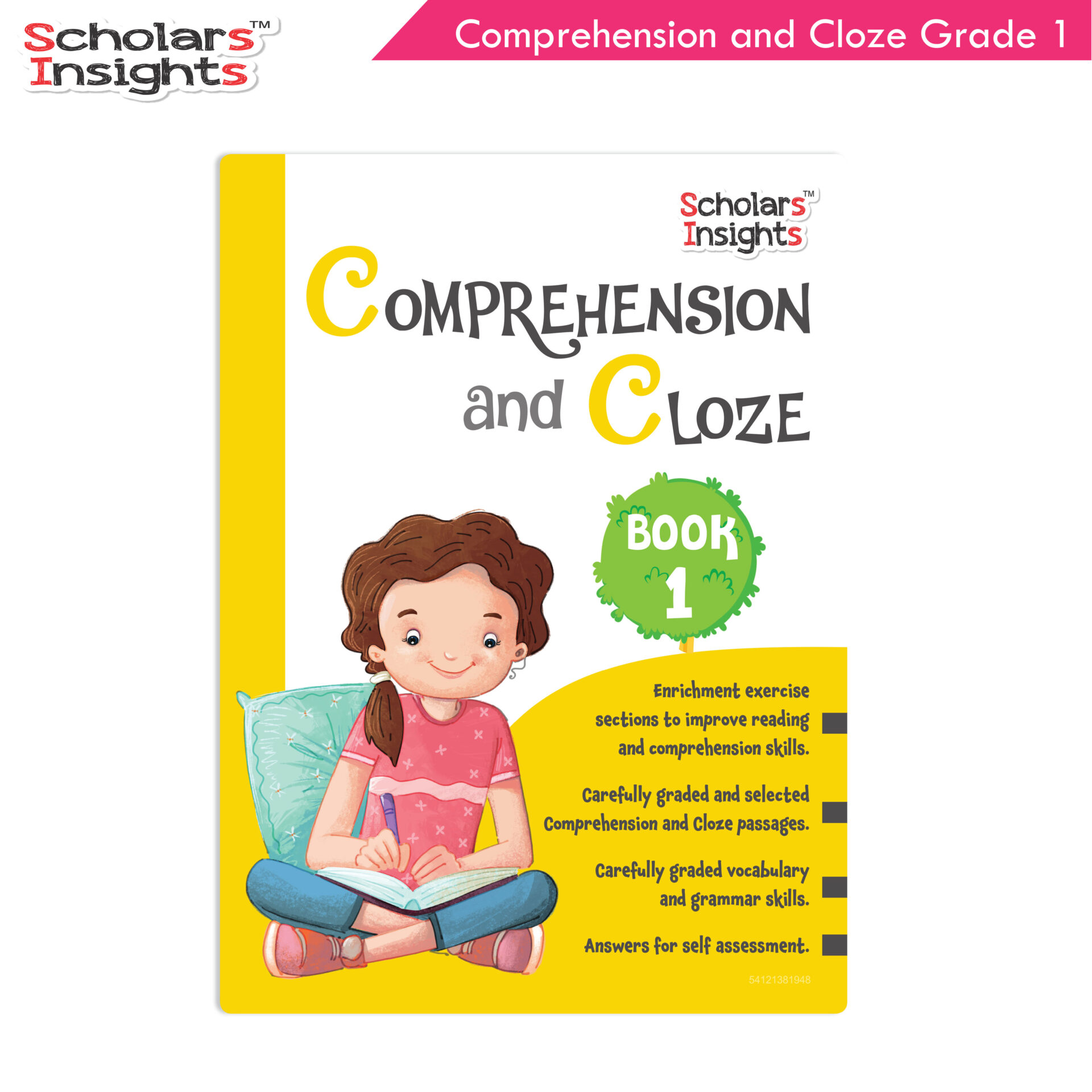 Scholars Insights Comprehension and Cloze Grade 1 1 1