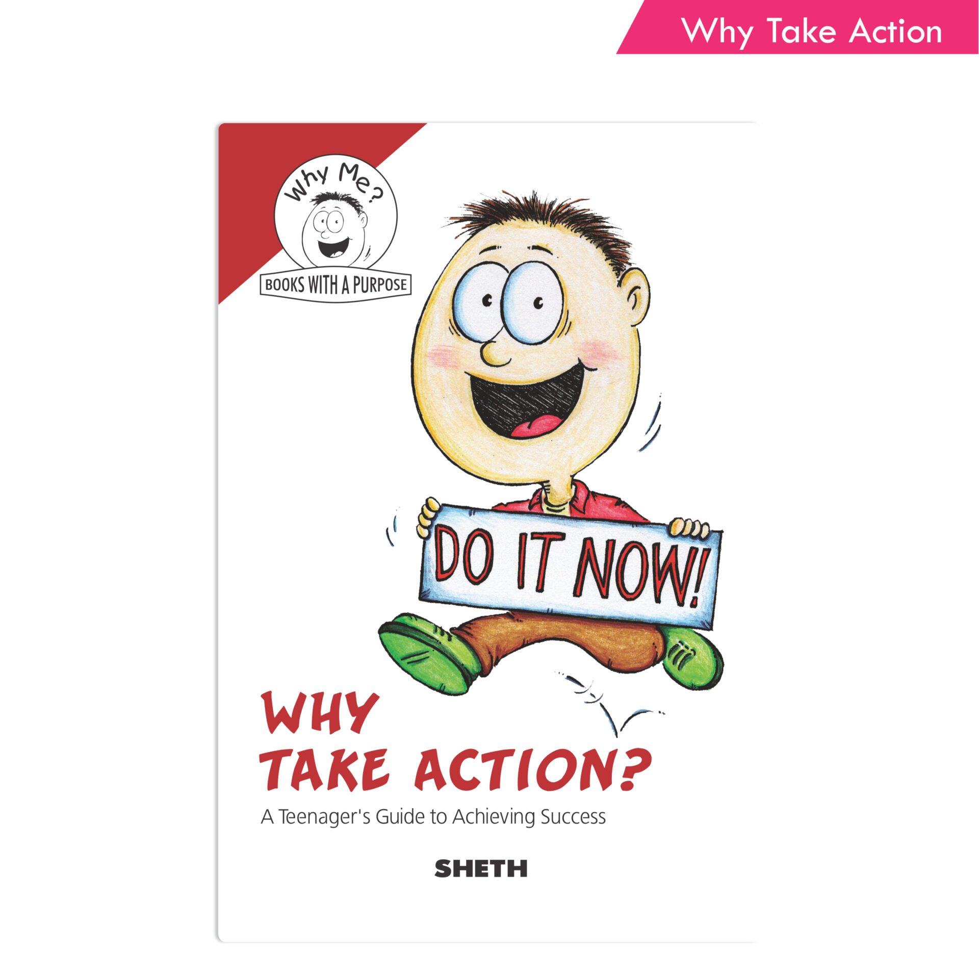 Sheth Books Why Me Series Why Take Action 1