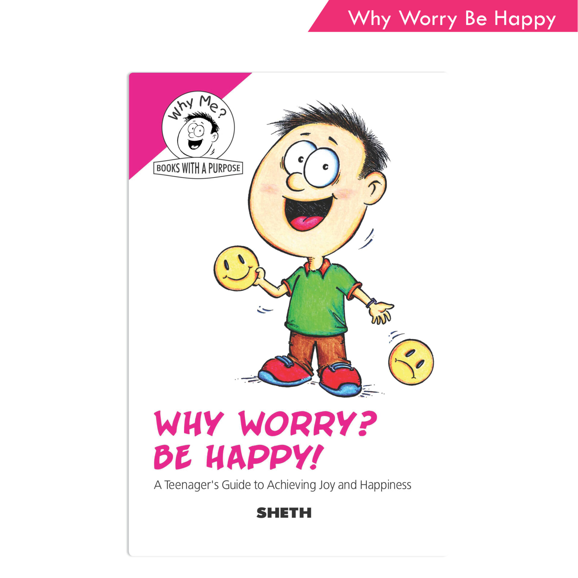 Sheth Books Why Me Series Why Worry Be Happy 1