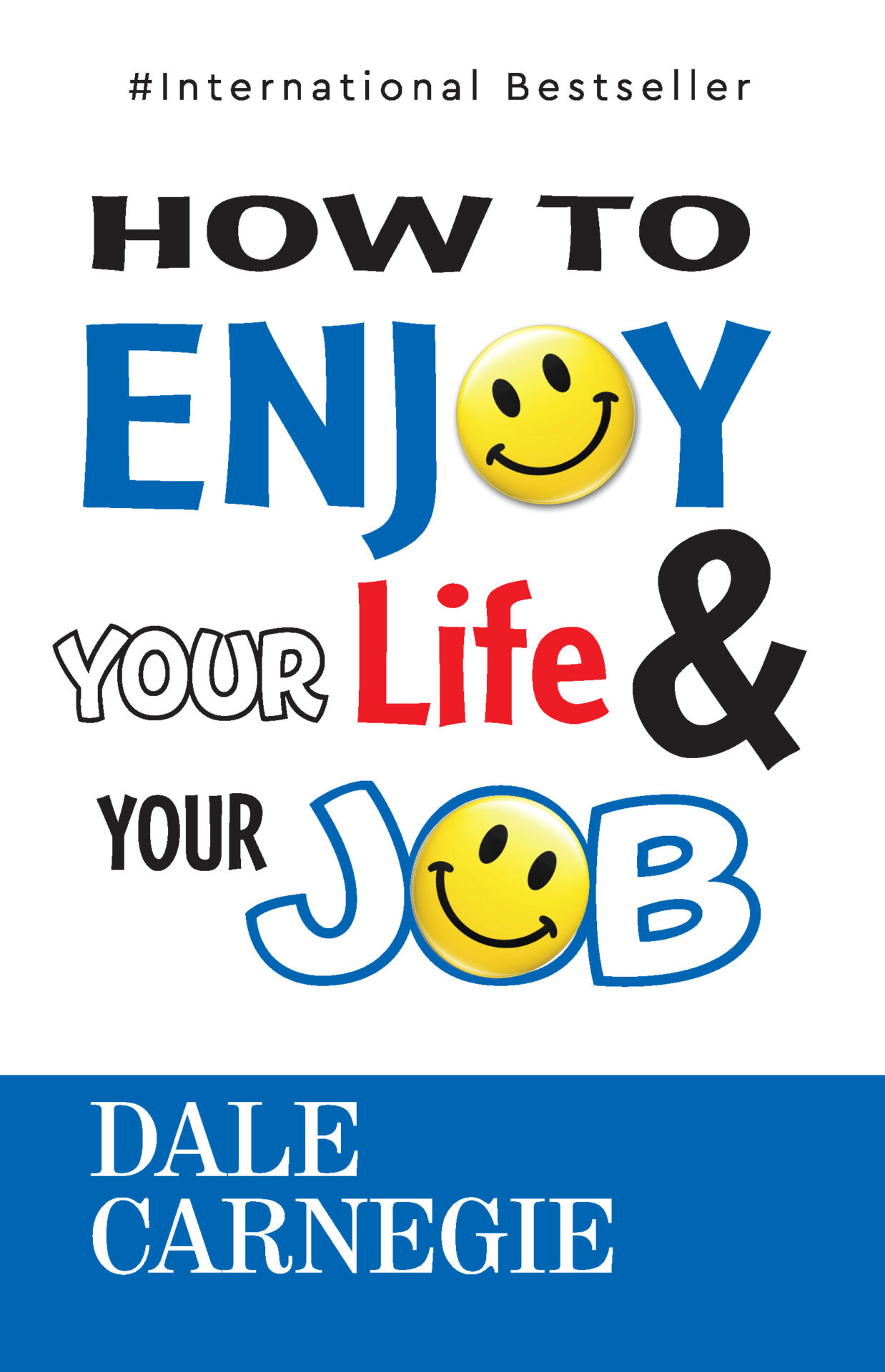 Insight Press How To Enjoy Your Life and Your Job 1