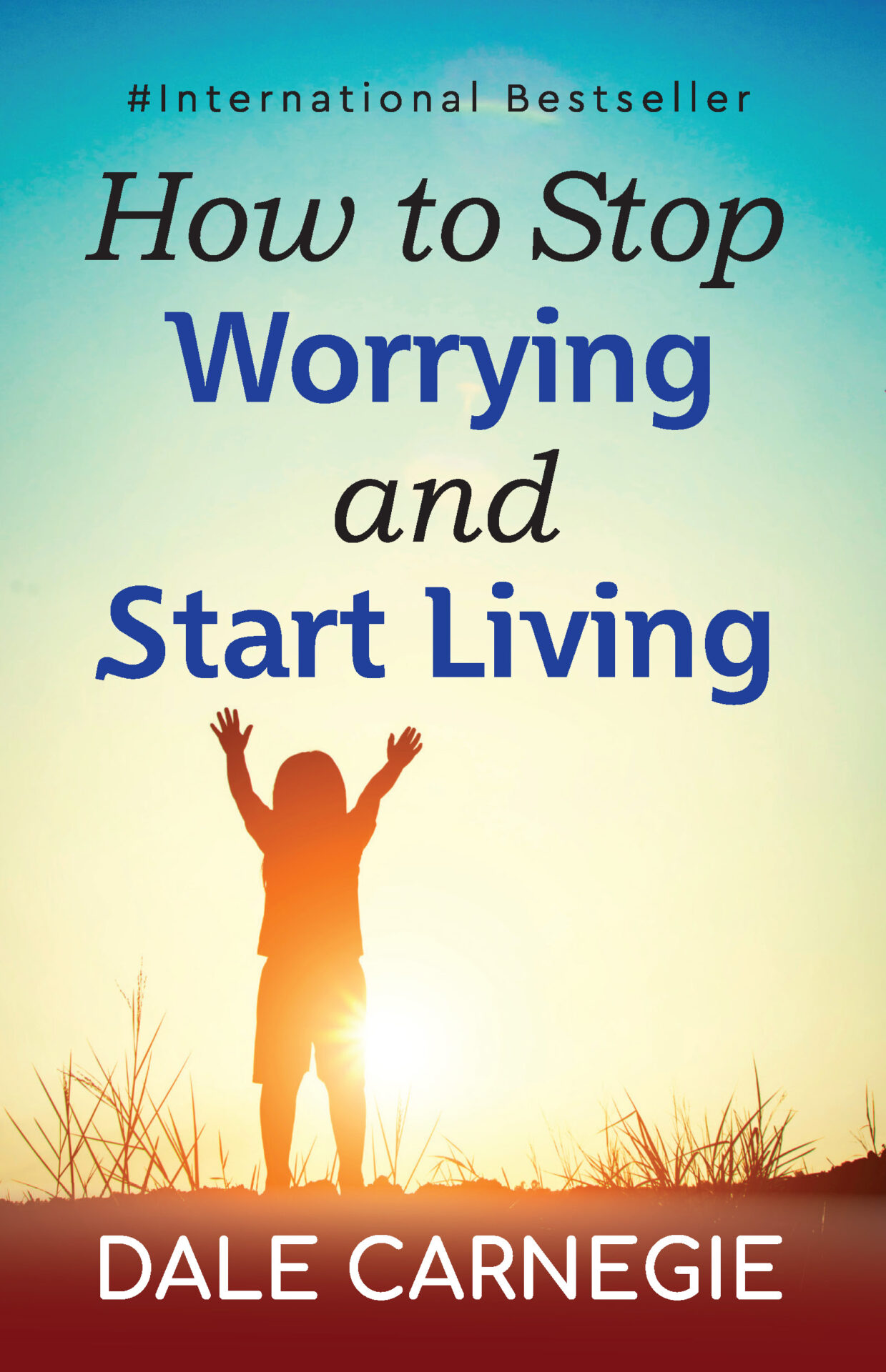 Insight Press How To Stop Worrying and Start Living 1