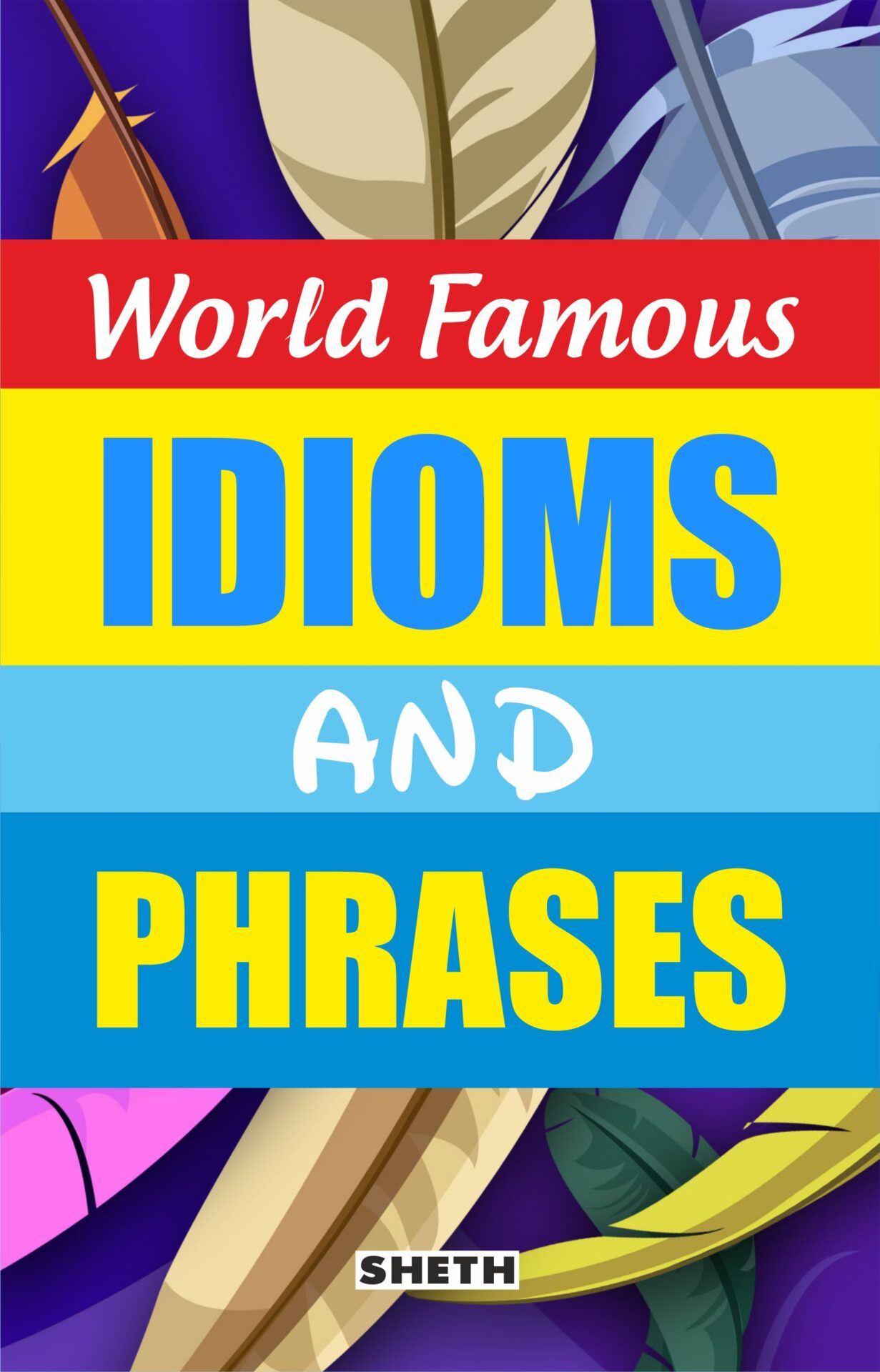 Sheth Books World Famous Idioms and Phrases 1