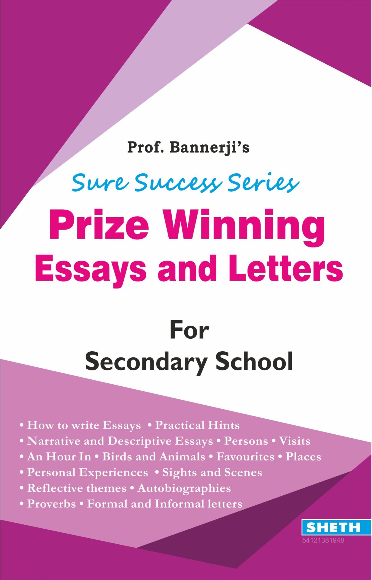 Sure Success Series Prize Winning Essays and Letters for Secondary School 1
