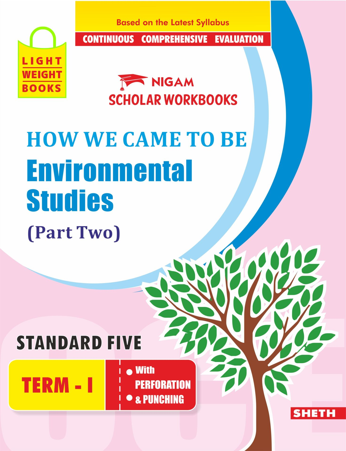 CCE Pattern Nigam Scholar Workbooks How We Came to Be Environmental Studies EVS Part Two Standard 5 Term 1 1