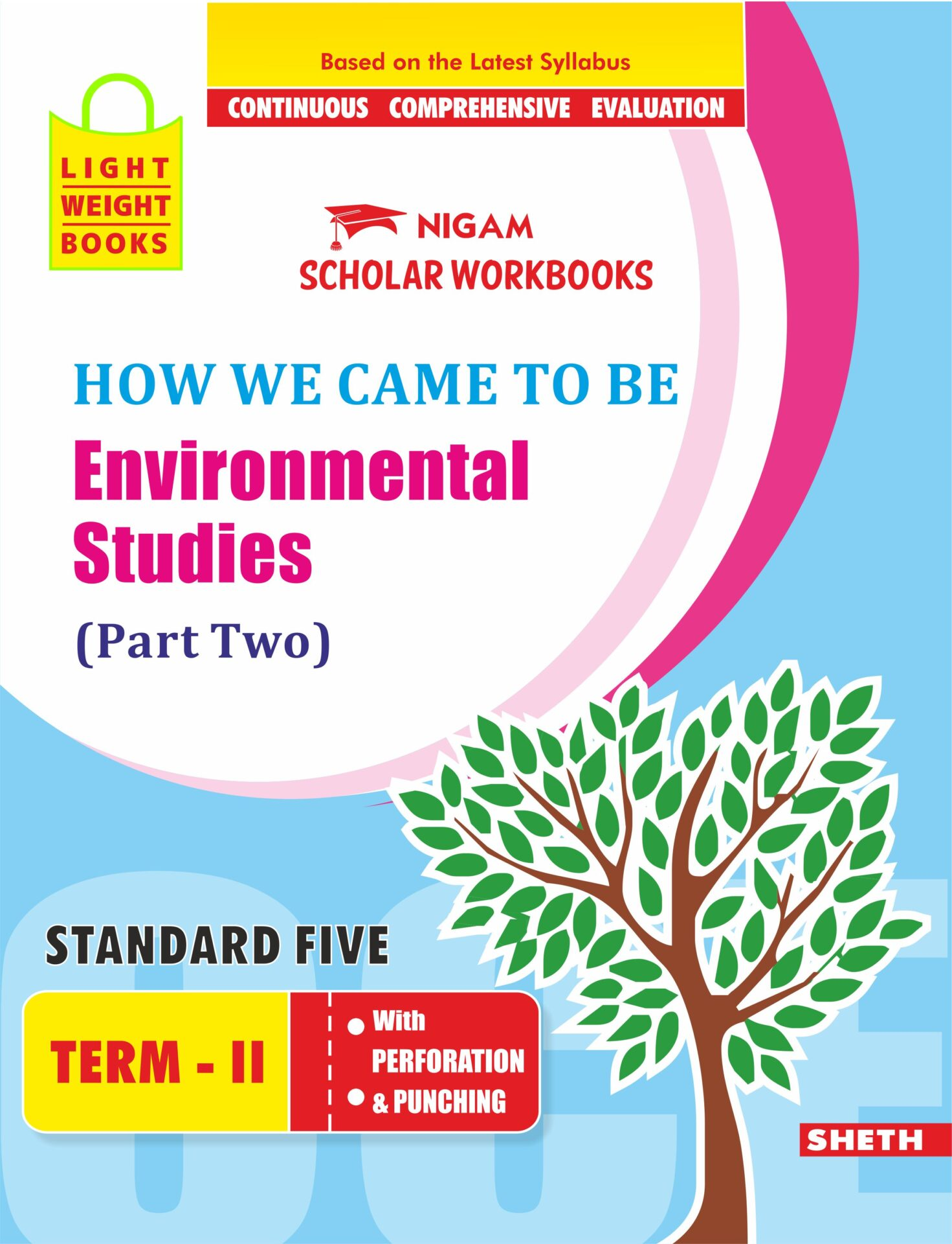 CCE Pattern Nigam Scholar Workbooks How We Came to Be Environmental Studies EVS Part Two Standard 5 Term 2 1