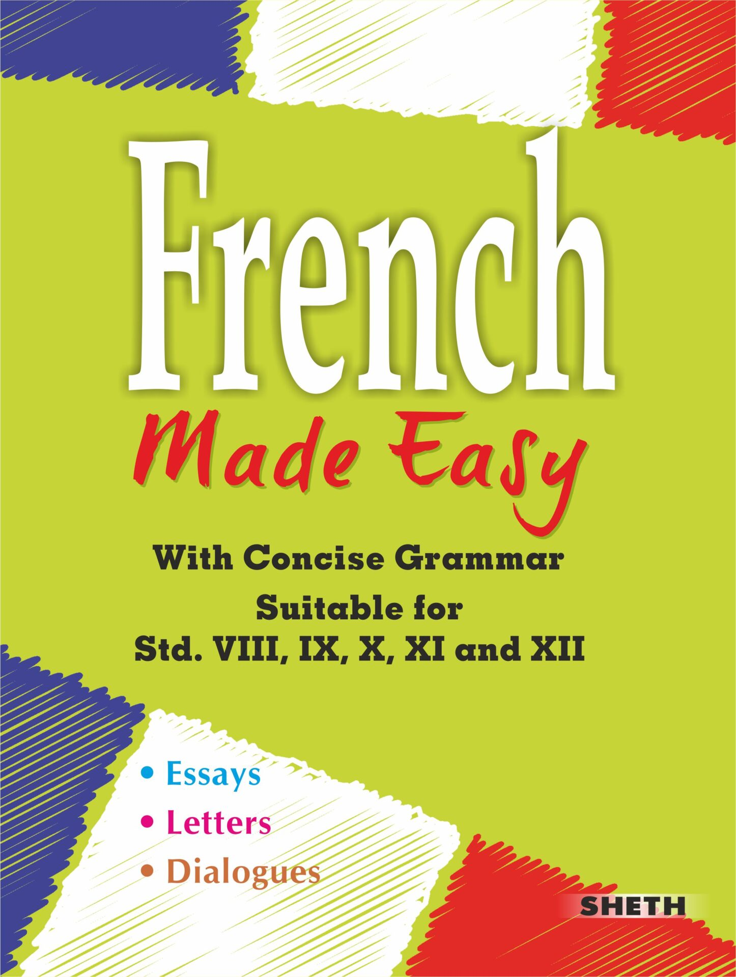 Sheth Books French Made Easy With Concise Grammar Suitable for Std VIII to XII 1
